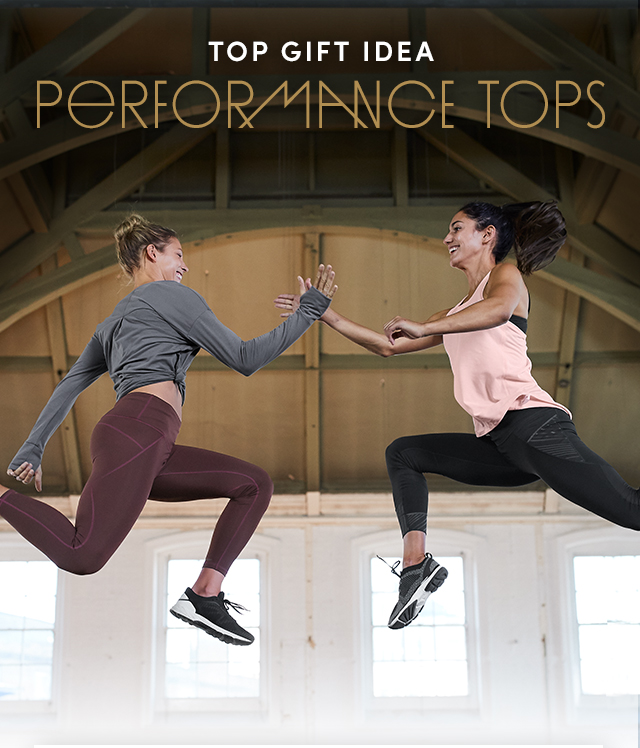 TOP GIFT IDEA PERFORMANCE TOPS